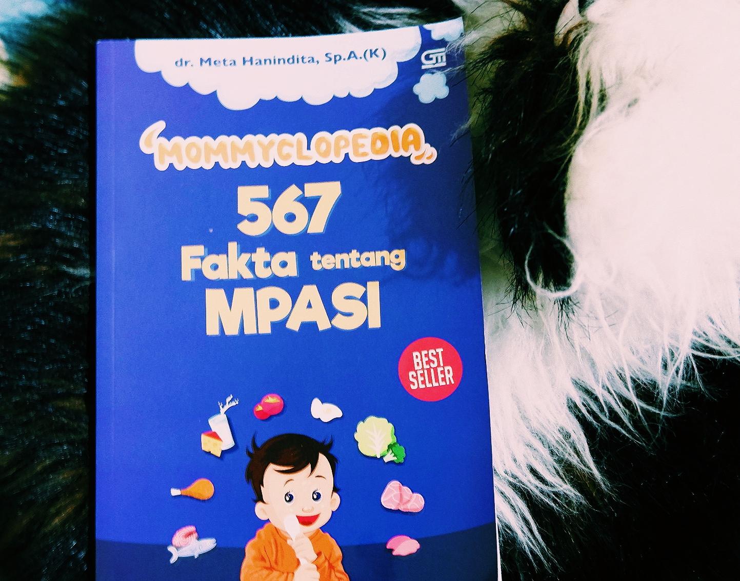 'Mommyclopedia,, 567 Fakta tentang MPASI